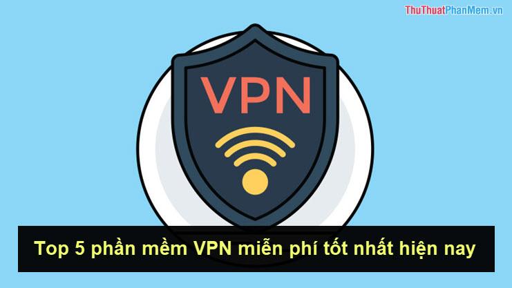 Top 5 Best Free Vpn Apps For Phones Today